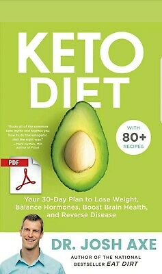 Keto Diet: Your 30-Day Plan to Lose Weight by Josh Axe [EB00K.PDF] Fast Delivery