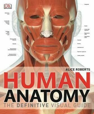 NEW Human Anatomy By Dr Alice Roberts Hardcover Free Shipping