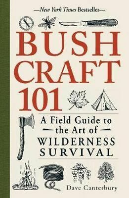 NEW Bushcraft 101 By Dave Canterbury Paperback Free Shipping