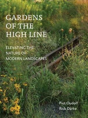 NEW Gardens of the High Line By Oudolf / Darke Paperback Free Shipping