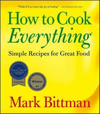 NEW How to Cook Everything By Mark Bittman Paperback Free Shipping