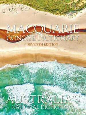 NEW Macquarie Concise Dictionary Seventh Edition By Macquarie Dictionary