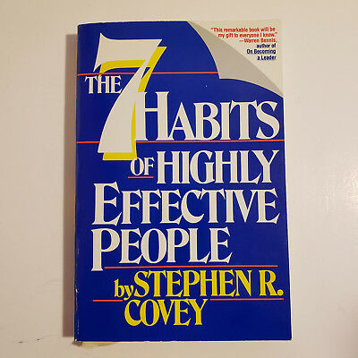 The 7 Habits of Highly Effective People Stephen R. Covey Powerful Lessons 1989