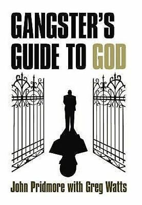 NEW A Gangster's Guide to God By John Pridmore Paperback Free Shipping