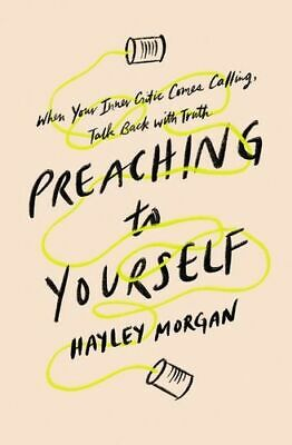 NEW Preaching To Yourself By Hayley Morgan Paperback Free Shipping