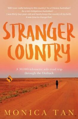 NEW Stranger Country By Monica Tan Paperback Free Shipping