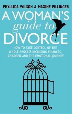 NEW A Woman's Guide to Divorce By Phyllida Wilson Paperback Free Shipping
