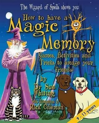 NEW How to Have a Magic Memory By Dr Sue Whiting Paperback Free Shipping