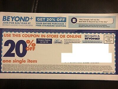 Expire 4/29/2019~Bed Bath and Beyond Coupon~20% Off Single Item~Store & Online