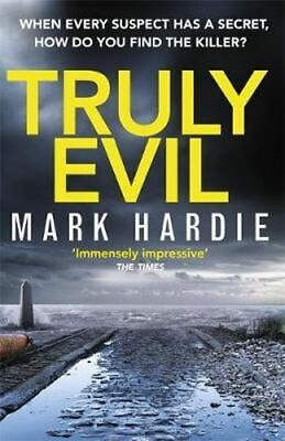 NEW Truly Evil By Mark Hardie Hardcover Free Shipping