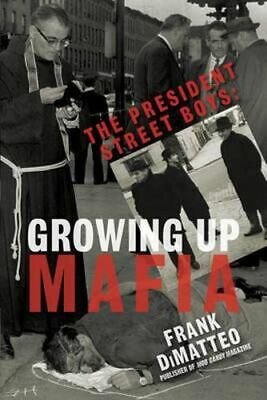 NEW President Street Boys, The By Frank DiMatteo Paperback Free Shipping