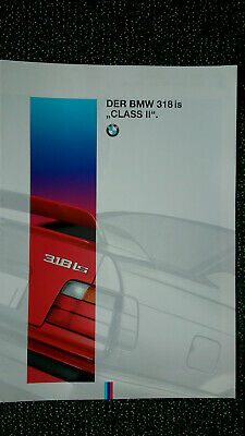 "BMW 3er E36 : DER BMW 318is ""CLASS II"" LIMITED EDITION ua. - BMW M PROSPEKT 1994"