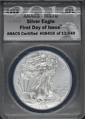 2013 American Silver Eagle Dollar $1 ANACS MS 70 First Day of Issue
