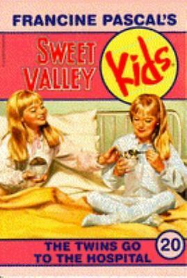 The Twins Go to the Hospital (Sweet Valley Kids #20) by Pascal, Francine