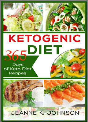 Ketogenic Diet: 365 Days of Keto, Low-Carb Recipes for Rapid Weight Loss.... PDF