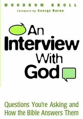 An Interview with God: Questions Yo... by Kroll, Dr Woodrow Paperback / softback