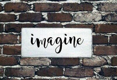 IMAGINE - Rustic Farmhouse Wood Sign Distressed White Bedroom Home Inspirational
