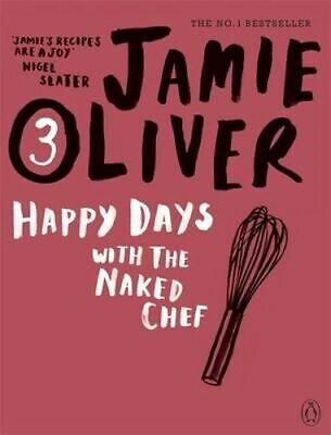 NEW Happy Days with the Naked Chef By Jamie Oliver Paperback Free Shipping
