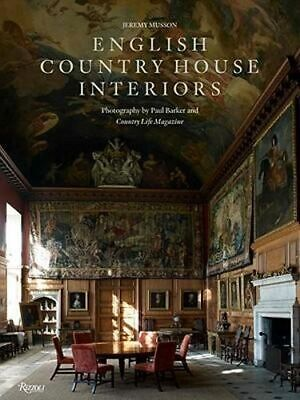 NEW English Country House Interiors By Jeremy Musson Hardcover Free Shipping