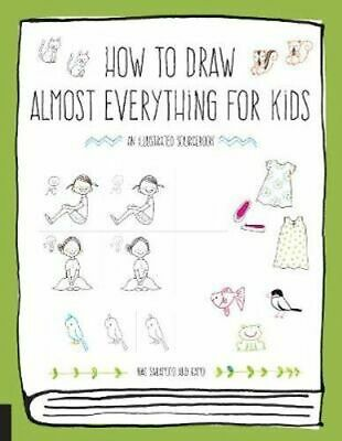 NEW How to Draw Almost Everything for Kids By Naoko Sakamoto Paperback