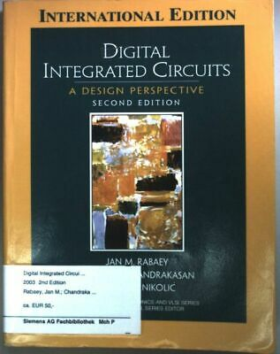 Digital Integrated Circuits: A Design Perspective. Rabaey, Jan M.: