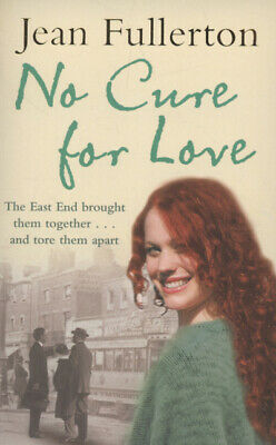 No cure for love by Jean Fullerton (Paperback / softback)