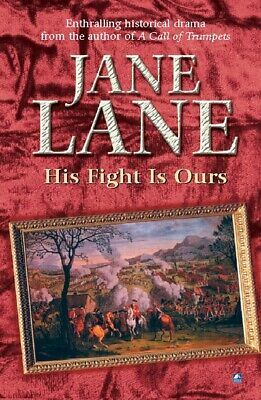 His fight is ours by Jane Lane (Paperback / softback)
