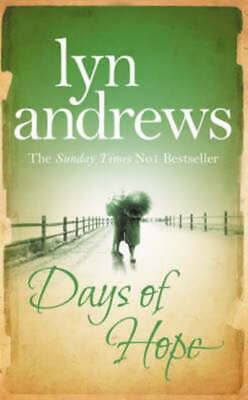 Days of hope by Lyn Andrews (Hardback)