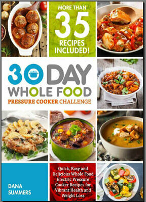 The Whole30 Fast and Easy Cookbook : by 009WF  [E-B00K PDF)