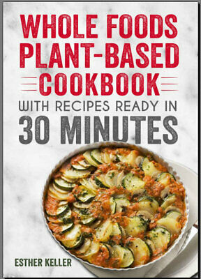 The Whole30 Fast and Easy Cookbook : by 010WF  [E-B00K PDF)