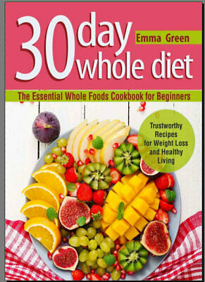 The Whole30 Fast and Easy Cookbook : by 014WF  [E-B00K PDF)