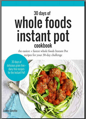 The Whole30 Fast and Easy Cookbook : by 016WF  [E-B00K PDF)