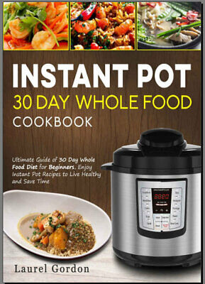 The Whole30 Fast and Easy Cookbook : by 024WF  [E-B00K PDF)