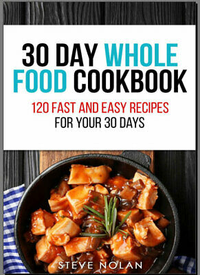 The Whole30 Fast and Easy Cookbook : by 025WF  [E-B00K PDF)