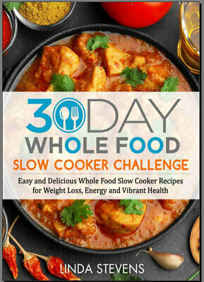 The Whole30 Fast and Easy Cookbook : by 031WF  [E-B00K PDF)