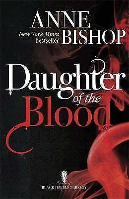 Daughter of the Blood by Anne Bishop (Paperback) Book