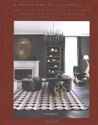 Living in Style - The New Art Deco by Claire Bingham 9783961710935