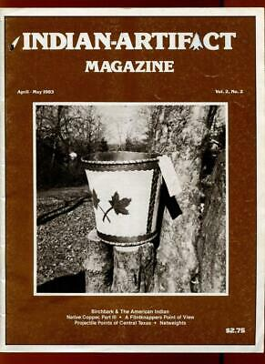 Indian Artifact Magazine - Vol 2 #2 - April - May 1983 - Scarce Early Issue