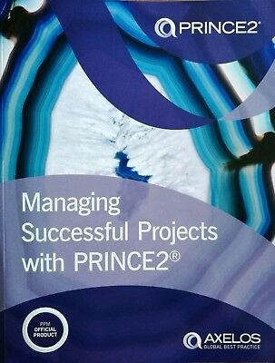 Managing Successful Projects with Prince: 2 by Axelos 2017 2nd impression