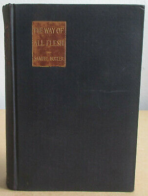 1916 The Way of All Flesh Samuel Butler E.P. Dutton 1st First Edition Hardcover