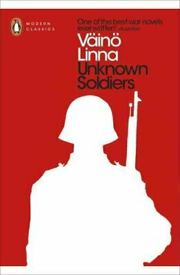 Unknown Soldiers by Vaino Linna 9780141393650 (Paperback, 2016)
