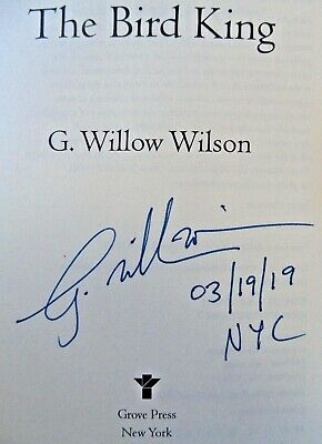 THE BIRD KING by G. Willow Wilson (2019) SIGNED+DATED+NYC ~ First/First Printing