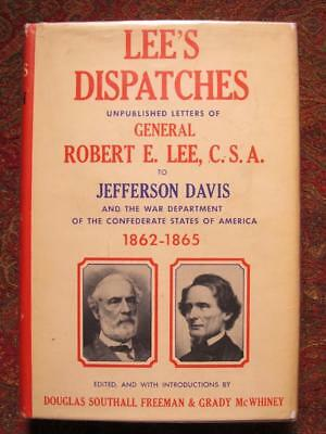 Signed - General Robert E. Lee's Confidential Dispatches To Jefferson Davis 1957