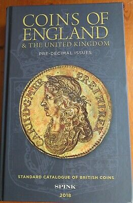 Spink 2018 coins of England pre-decimal issues hard back catalogue.