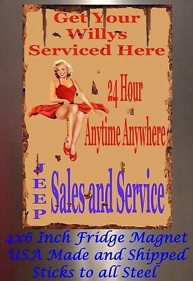 Willy Serviced Here Jeep Man Cave Pinup Girl 4x6 Fridge Tool Box magnet sign USA