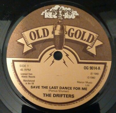 """Drifters - Save The Last Dance For Me - Rare Old Gold 7"""" Single Reissue"""