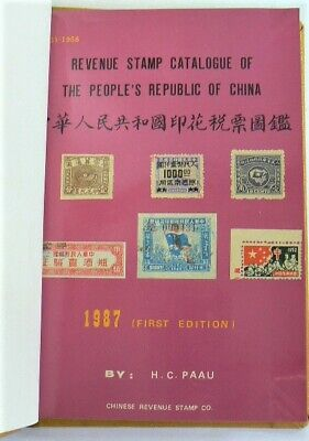 CHINA, REVENUE STAMP CATALOGUE of PR of CHINA, Paau 1987, Liberated Areas etc.