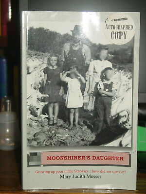 Moonshiner's Daughter, Abusive Childhood Smoky Mountains 1940s-50s Drunk Dad