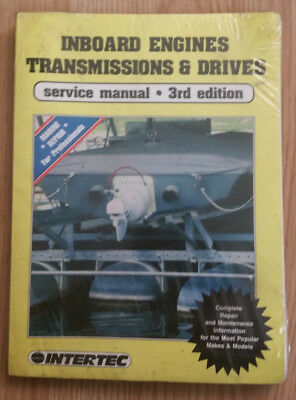 Intertec Inboard Engines Transmissions & Drives - Service Manual 3rd Edition