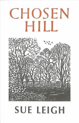 Chosen Hill by Sue Leigh 9781909747357 (Paperback, 2018)